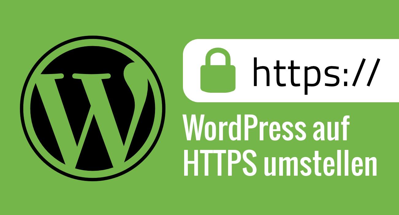 So gelingt die Umstellung Deiner WordPress Seite auf HTTPS