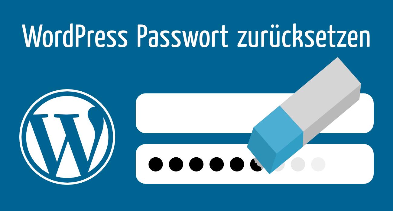 So kannst Du erfolgreich Dein WordPress-Passwort zurücksetzen