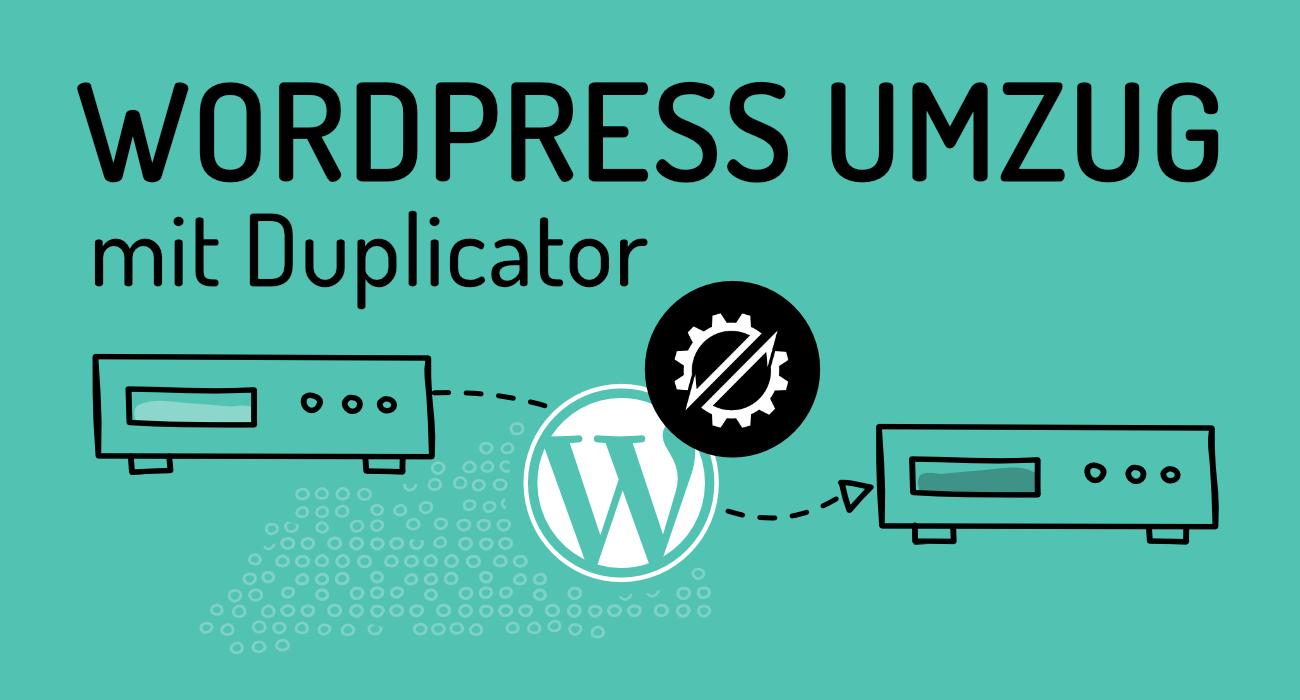 Duplicator – WordPress umziehen leichtgemacht