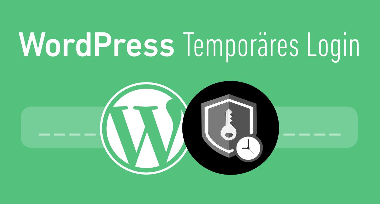 Anleitung: Wie erstellt man einen temporären WordPress Login-Link ohne Passwort